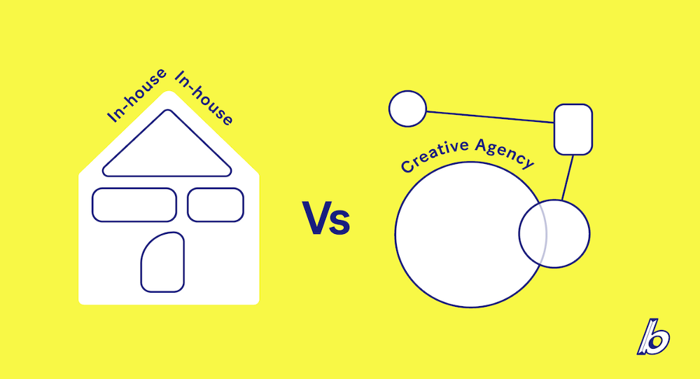 In-house teams vs. creative agencies, the benefits of each approach