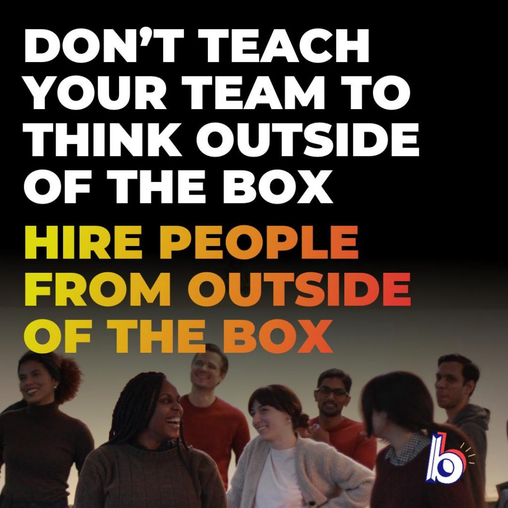 Hire From Outside Of The Box