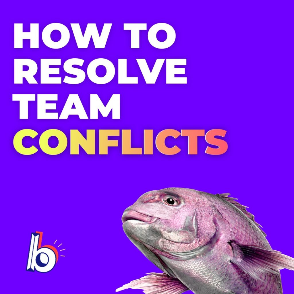 How To Resolve Team Conflicts