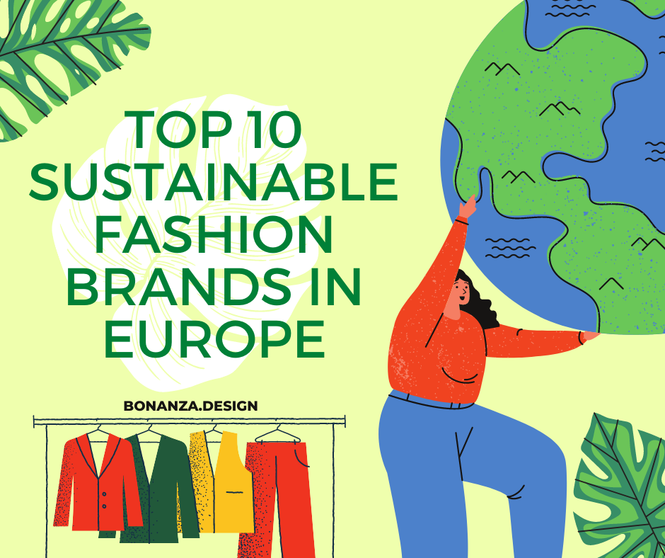 TOP 10 SUSTAINABLE FASHION BRANDS IN EUROPE