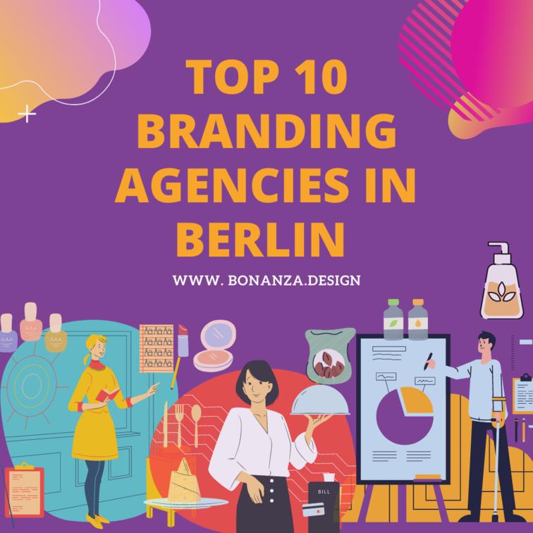 TOP 10 BRANDING AGENCIES IN BERLIN