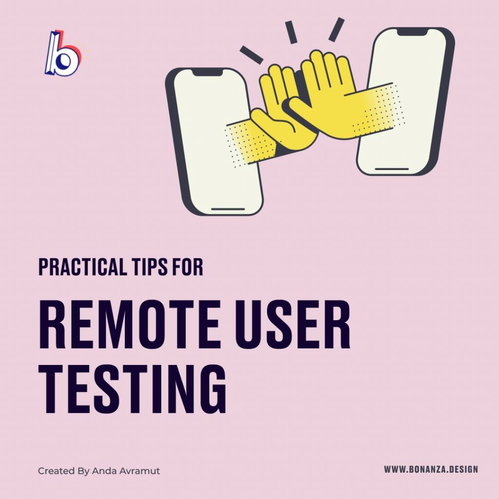 PRACTICAL TIPS FOR REMOTE USABILITY TESTING