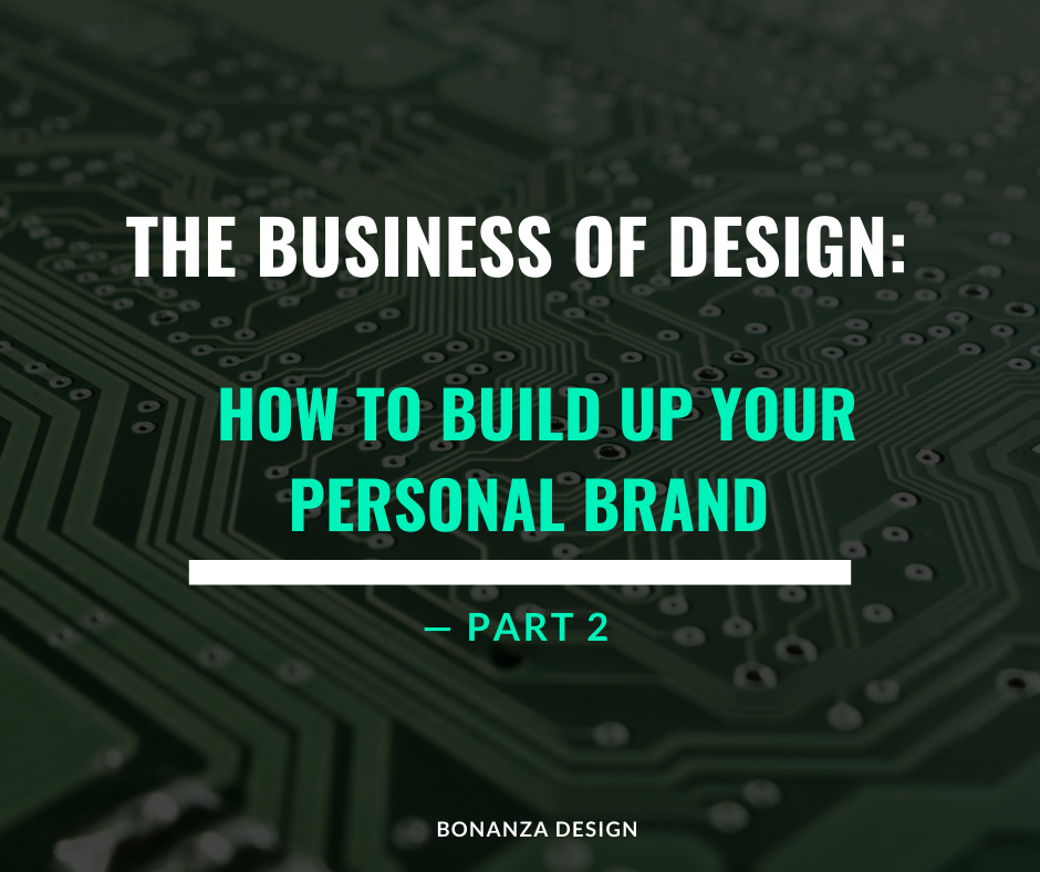 The Business of Design – Part 2 : How to deal with clients, write a proposal and more