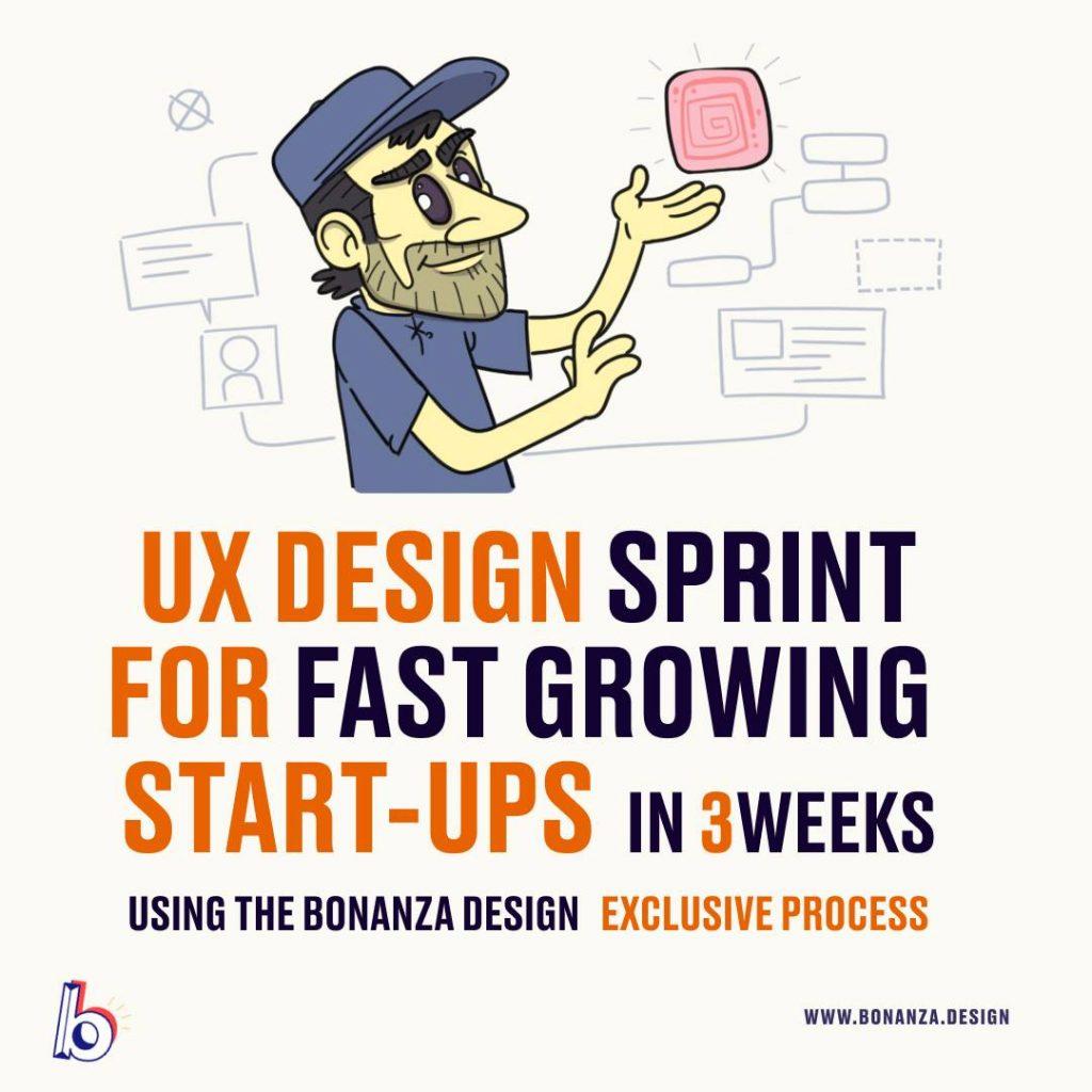 UX DESIGN FOR FAST GROWING STARTUPS